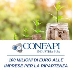 100 MILIONI DI EURO ALLE IMPRESE PER LA RIPARTENZA