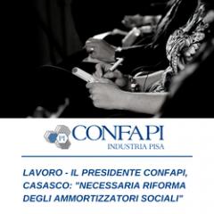 LAVORO: CASASCO (CONFAPI), NECESSARIA RIFORMA DEGLI AMMORTIZZATORI SOCIALI