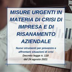 MISURE URGENTI IN MATERIA DI CRISI DI IMPRESA E DI RISANAMENTO AZIENDALE